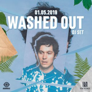 Washed Out at Exchange LA