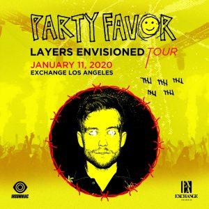Party Favor at Exchange LA - Jan 11, 2020