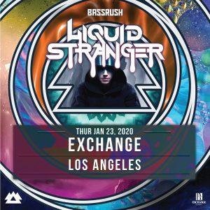Bassrush presents Liquid Stranger at Exchange LA