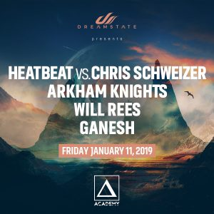 Dreamstate presents Heatbeat vs Chris Schweizer at Academy LA