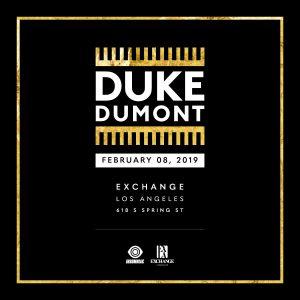 Duke Dumont at Exchange LA
