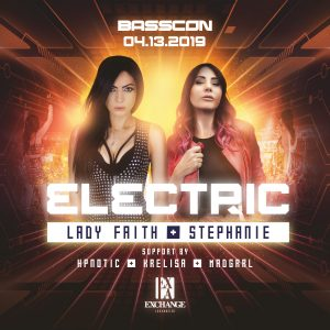Basscon presents Lady Faith & Stephanie at Exchange LA