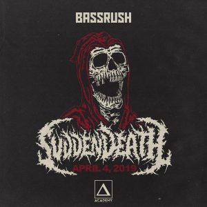 Bassrush: Svdden Death at Academy LA