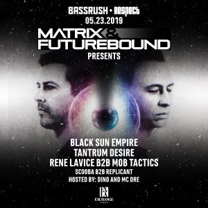 Bassrush presents Matrix and Futurebound at Exchange LA