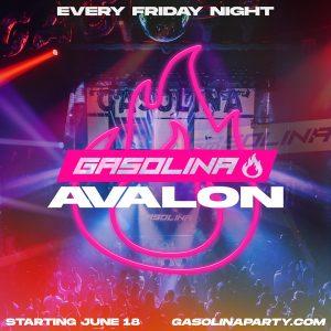 Gasolina at Avalon - Every Friday Night