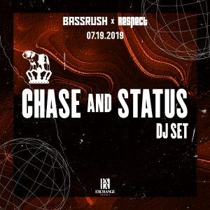 Bassrush & Respect pres Chase and Status at Exchange LA