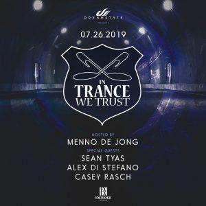 In Trance We Trust at Exchange LA