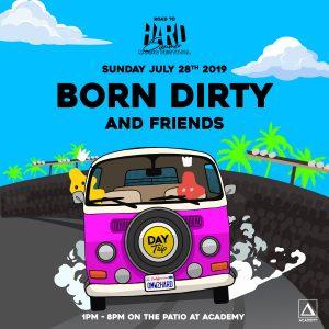 Born Dirty at Academy LA