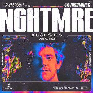 NGHTMRE at Exchange LA - August 6, 2021