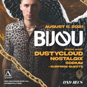 Bijou with Dustycloud at Academy LA - August 6 2021