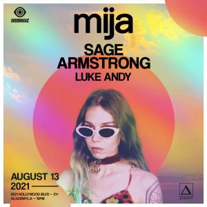 Mija with Sage Armstrong at Academy LA - August 13 2021
