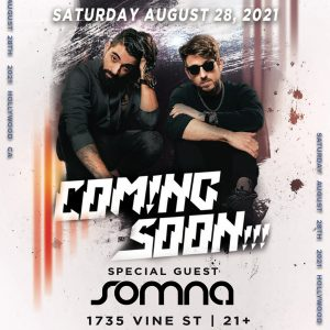 Coming Soon!!! at Avalon Hollywood - August 28, 2021