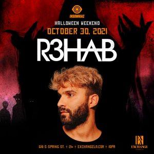 R3HAB at Exchange LA - October 30 2021