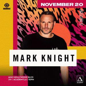 Mark Knight at Academy LA - November 20 2021
