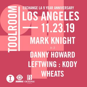 Toolroom with Mark Knight at Exchange LA