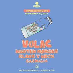 Volac at Academy LA - November 24 2021