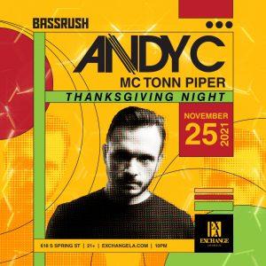 Bassrush presents Andy C at Exchange LA - November 25 2021