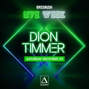 Bassrush presents Dion Timmer at Academy LA