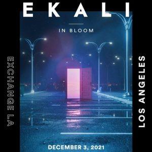 Ekali at Exchange LA - December 3 2021