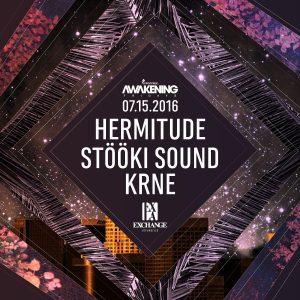 07-16-16_Awakening_Hermitude_Stooki_Krne_1200x1200