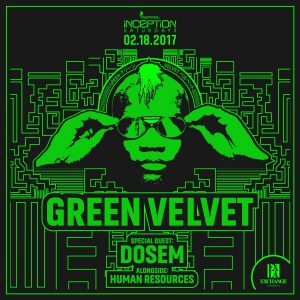Green Velvet with Dosem at Exchange LA | March 18, 2017