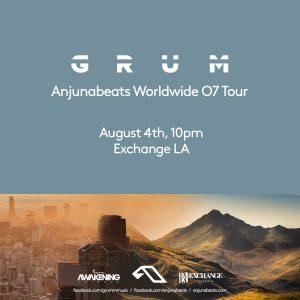 Anjunabeats with Grum at Exchange LA