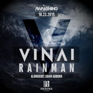 10-23-15_Awakening_Vinai_Rainman_612x612
