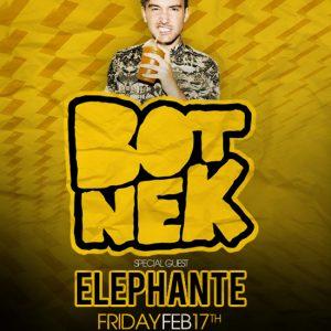 Botnek with Elephante at Create Nightclub | Feb 17, 2017