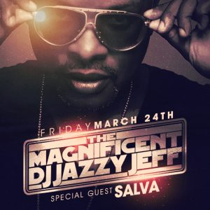 DJ Jazzy Jeff with Salva at Create Nightclub