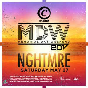 5 27 nghtmre at create nightclub tickets guestlist