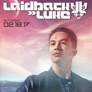 Laidback Luke at Create Nightclub | Feb 18, 2017