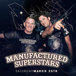 Manufactured Superstars at Create Nightclub