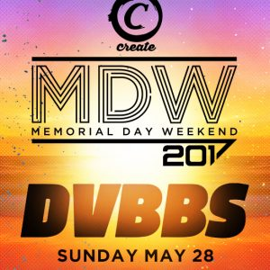 5 28 dvbbs at create nightclub tickets guestlist