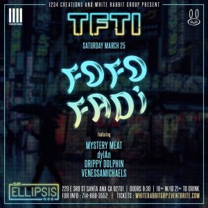 Fofofadi at Bar Ellipsis | March 25, 2017