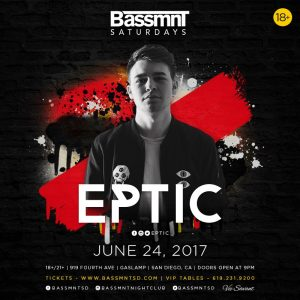 Eptic at Bassmnt | June 24, 2017