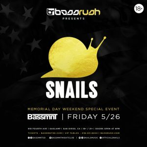 Snails at Bassmnt | May 26, 2017