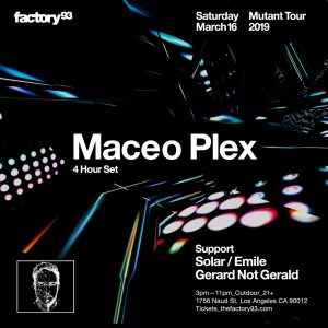 Factory 93: Maceo Plex at 1756 Naud St.