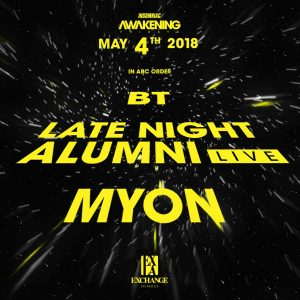 BT, Late Night Alumni, Myon at Exchange LA