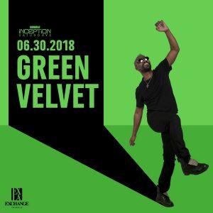 Green Velvet at Exchange LA