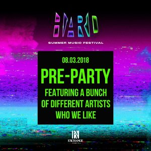 HARD Summer Pre-Party at Exchange LA