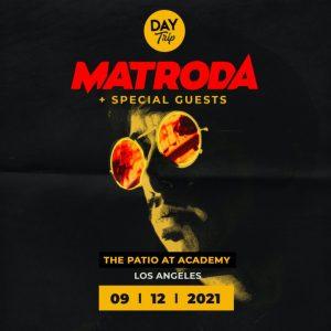 Day Trip with Matroda & Friends at Academy LA
