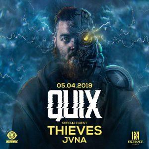 Quix w/ Thieves & JVNA at Exchange LA