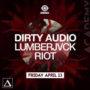 Dirty Audio, Lumberjvck, Riot at Academy LA