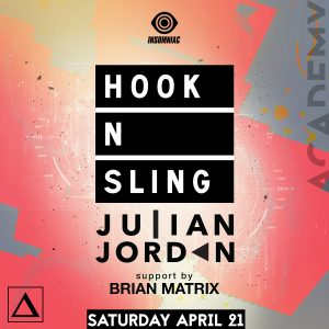 Hook N Sling & Julian Jordan at Academy LA