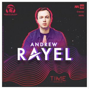 Andrew Rayel at Time - July 20 2019