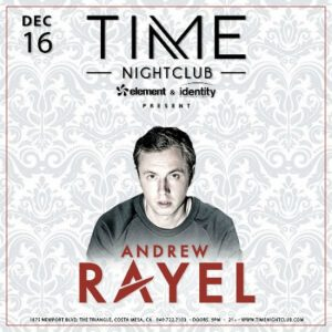 Andrew Rayel at Time Nightclub - Dec.16, 2017