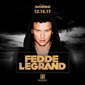 Fedde Le Grand at Exchange LA - Dec 15, 2017