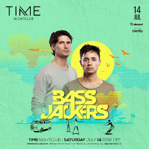 Bass Jackers at Time - Jul 14, 2018