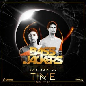 Bass Jackers at Time Nightclub - January 27, 2018