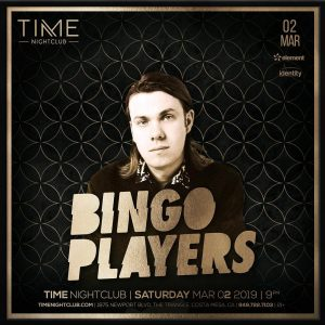 Bingo Players at Time - 3.2.19